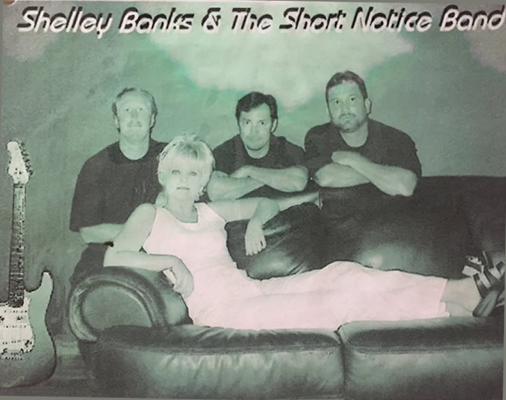 """""""Shelly Banks & the Short Notice Band"""""""